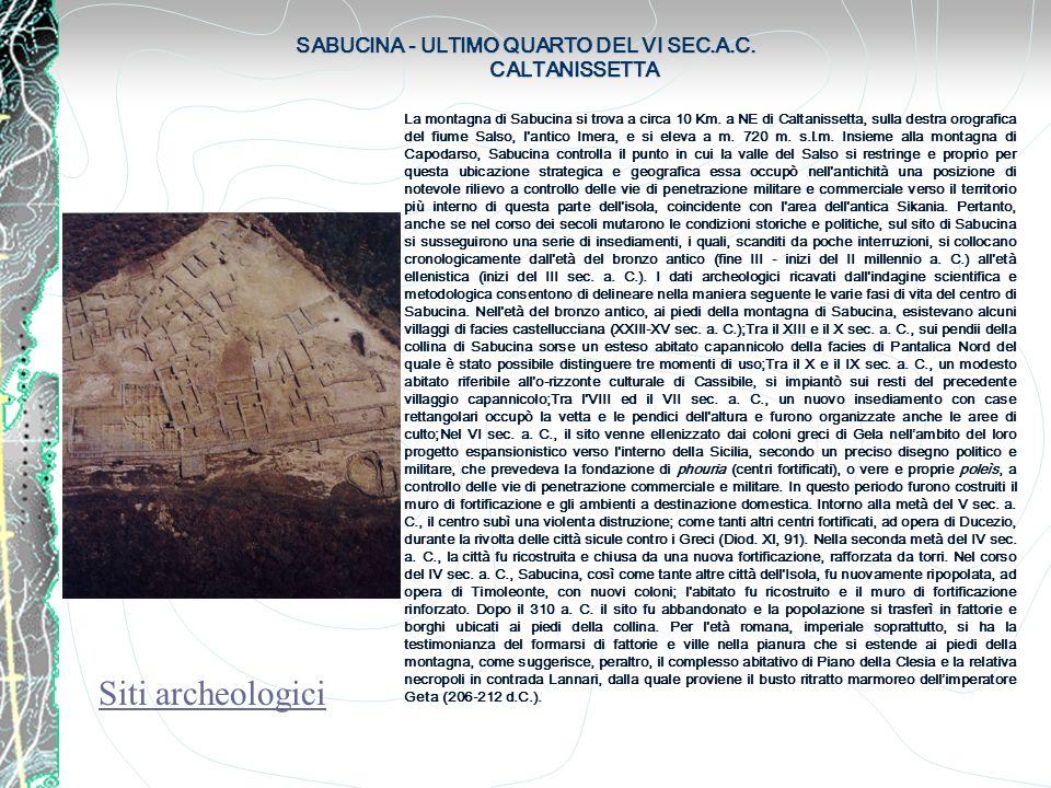 SABUCINA - ULTIMO QUARTO DEL VI SEC.A.C. CALTANISSETTA