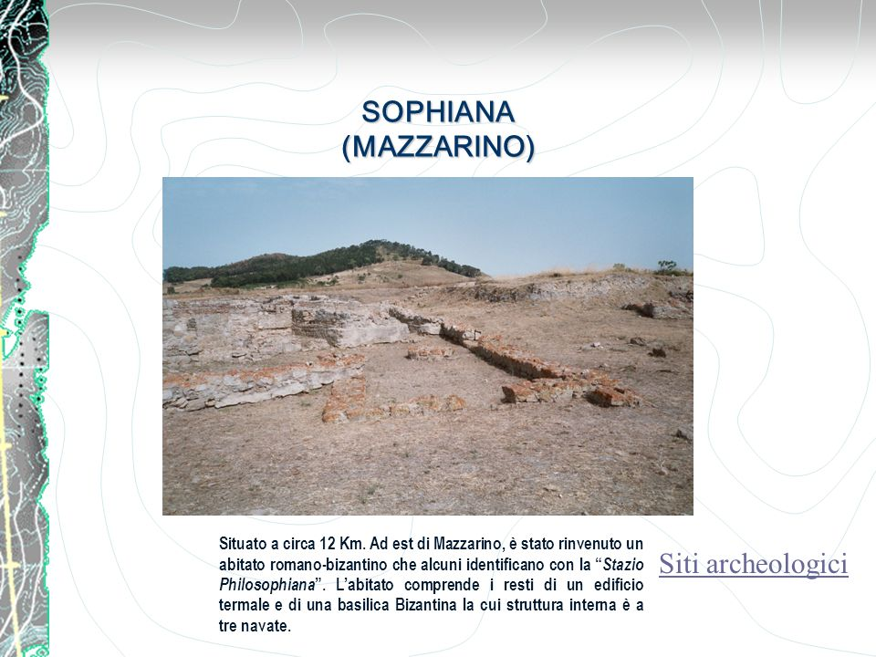 SOPHIANA (MAZZARINO) Siti archeologici