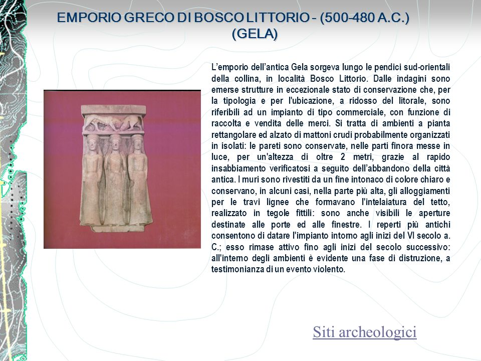 EMPORIO GRECO DI BOSCO LITTORIO - (500-480 A.C.) (GELA)