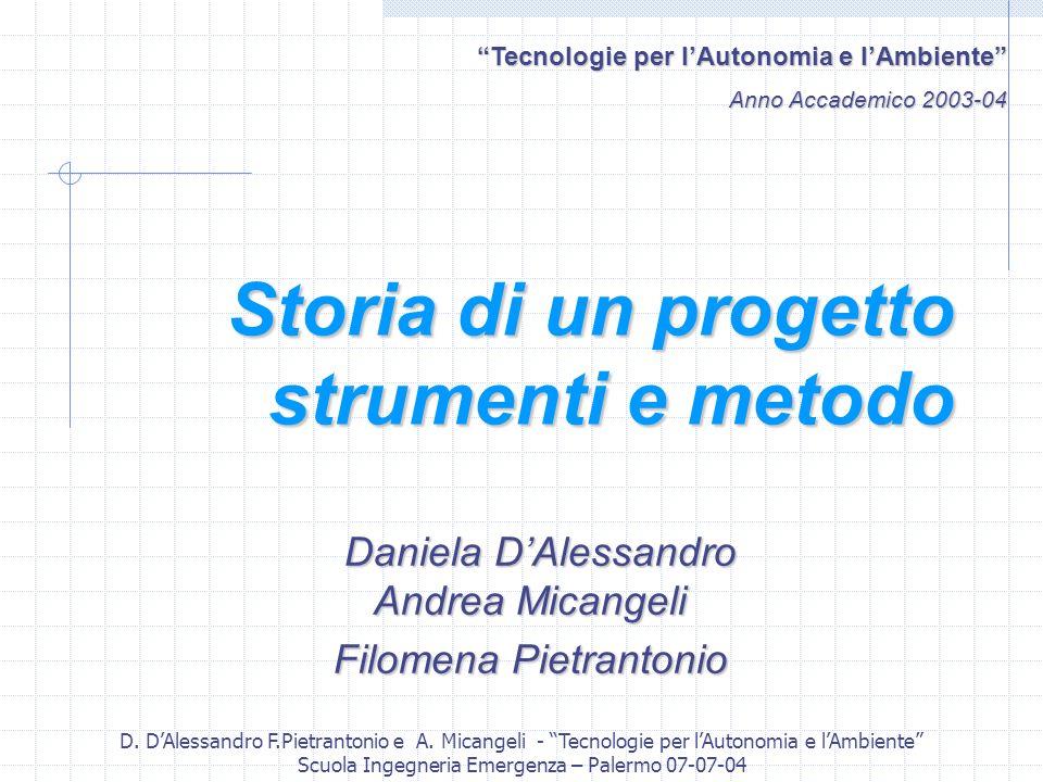 Storia di un progetto strumenti e metodo