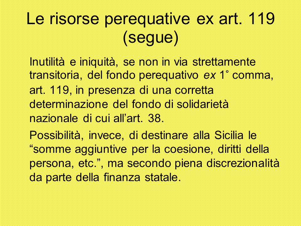 Le risorse perequative ex art. 119 (segue)‏