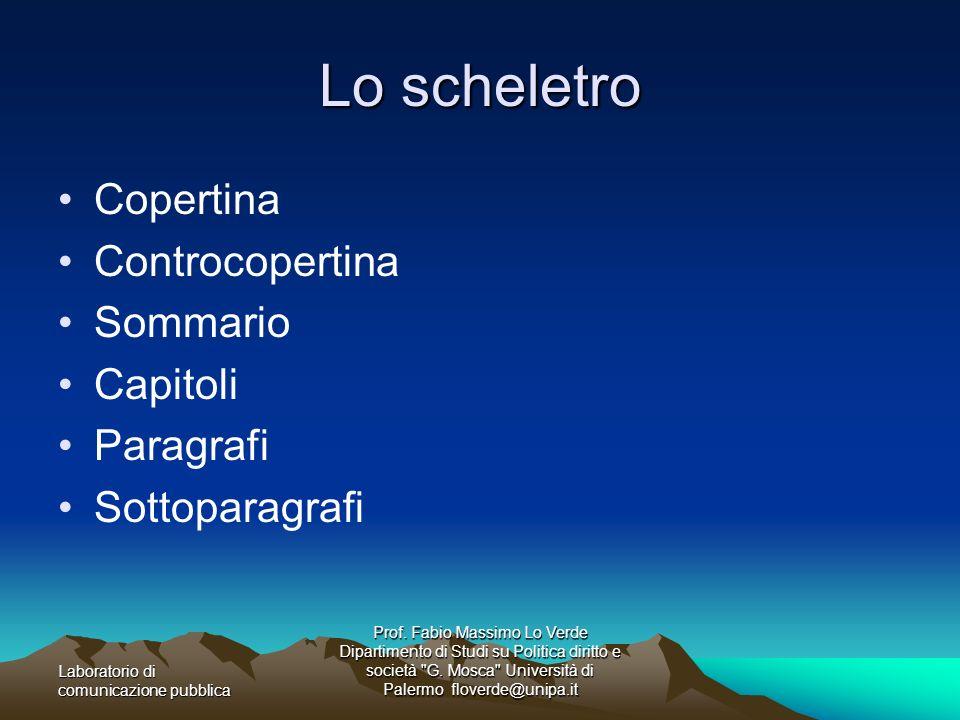 Lo scheletro Copertina Controcopertina Sommario Capitoli Paragrafi