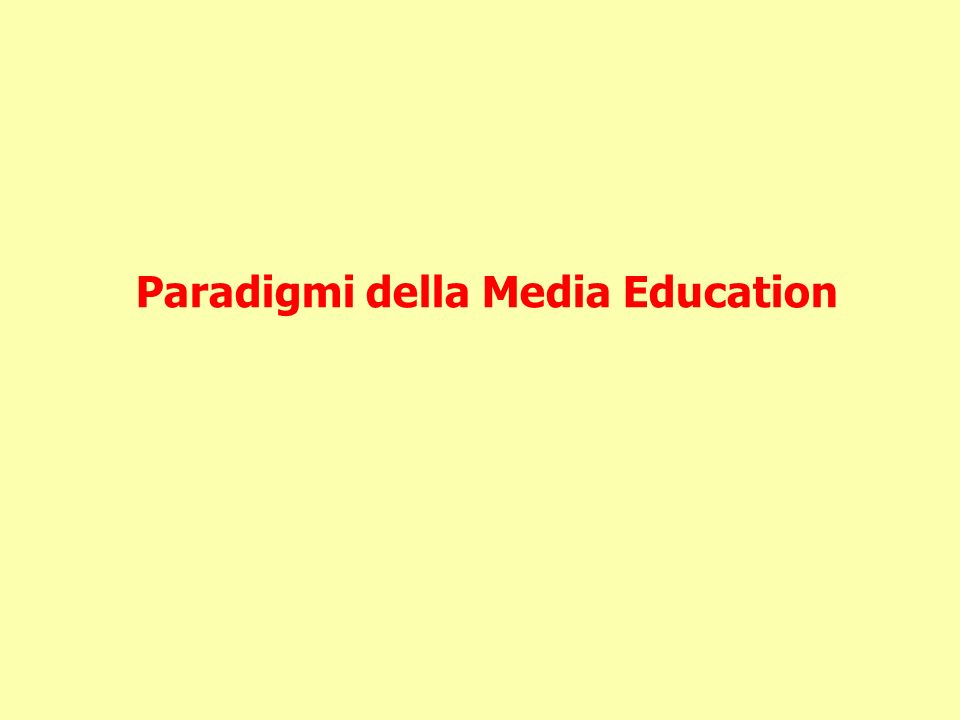 Paradigmi della Media Education
