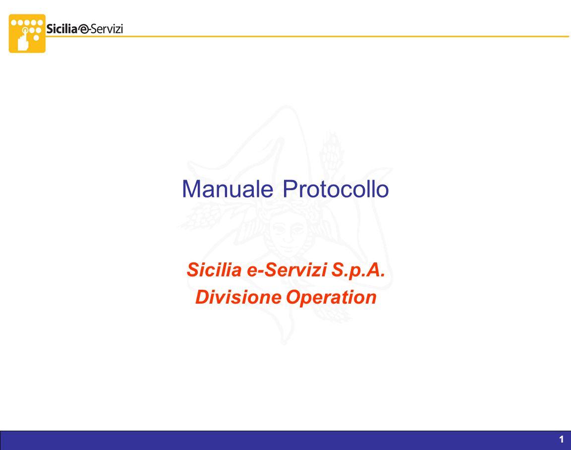 Sicilia e-Servizi S.p.A. Divisione Operation