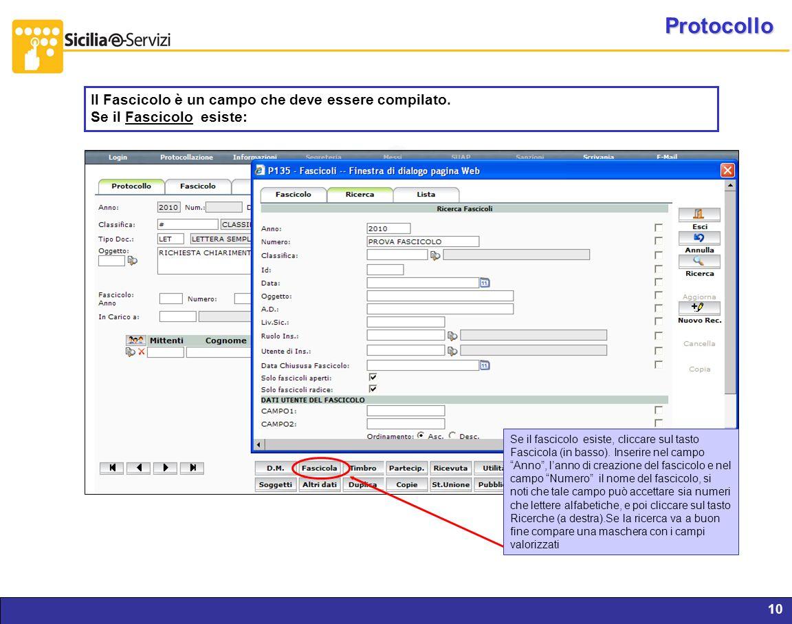 Protocollo Il Fascicolo è un campo che deve essere compilato.