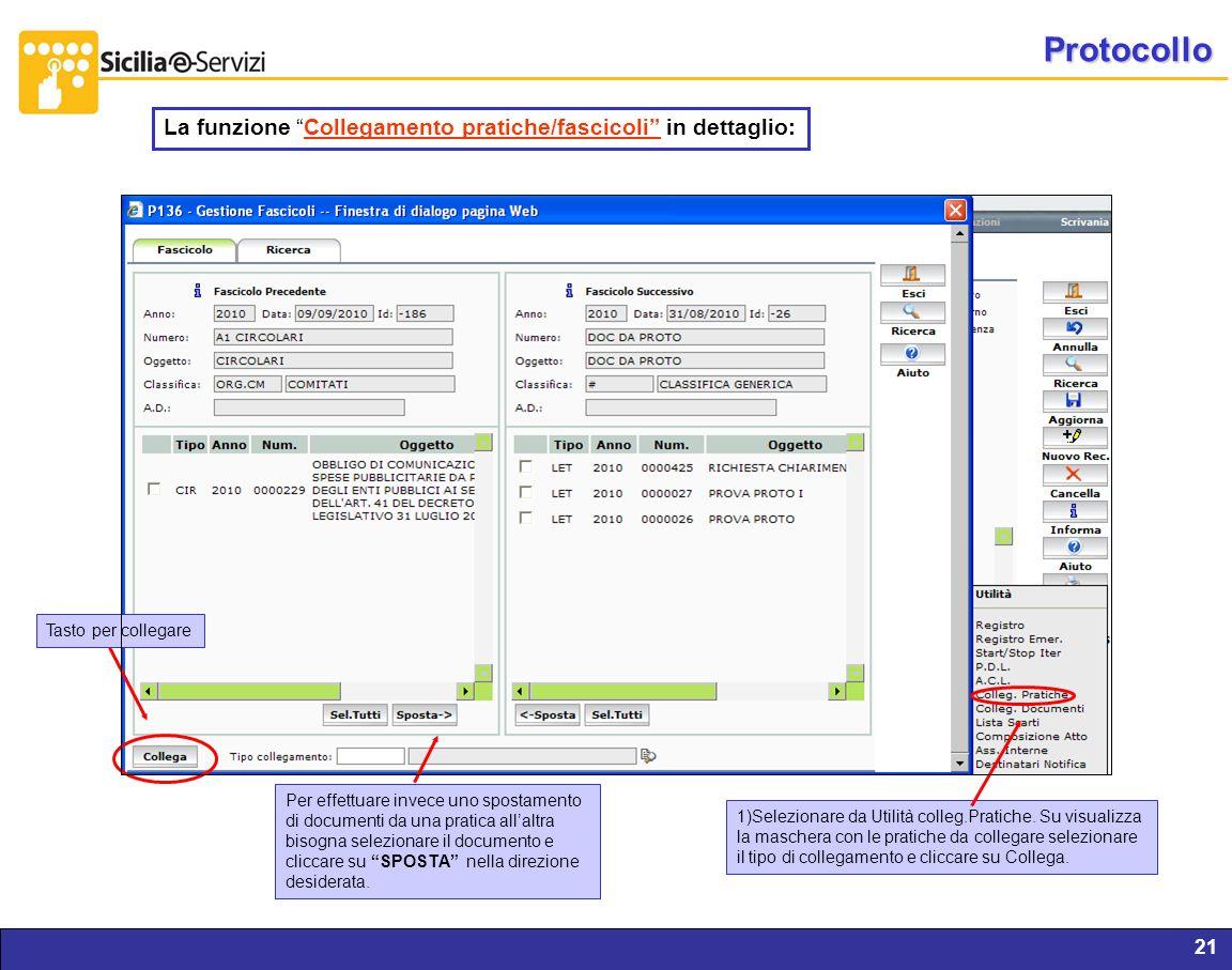 Protocollo La funzione Collegamento pratiche/fascicoli in dettaglio: