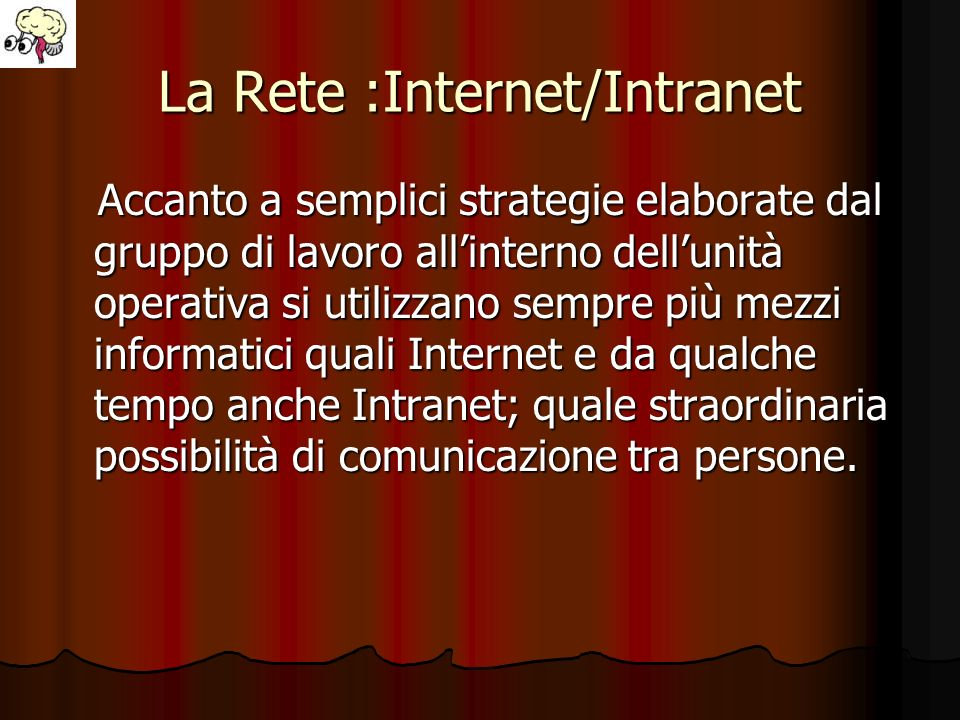 La Rete :Internet/Intranet