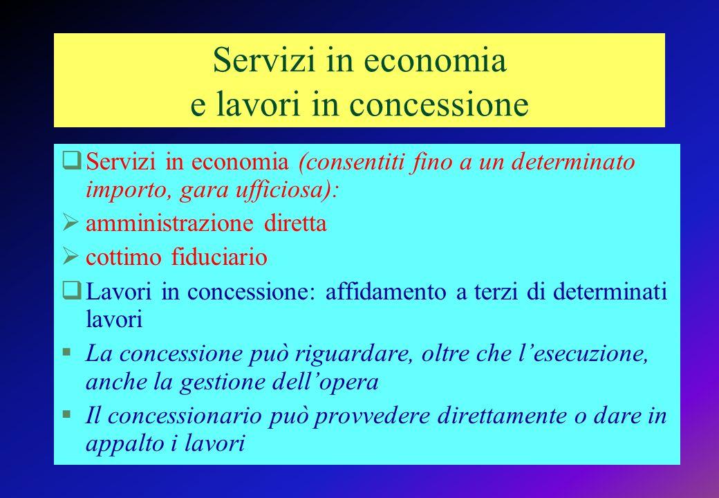 Servizi in economia e lavori in concessione