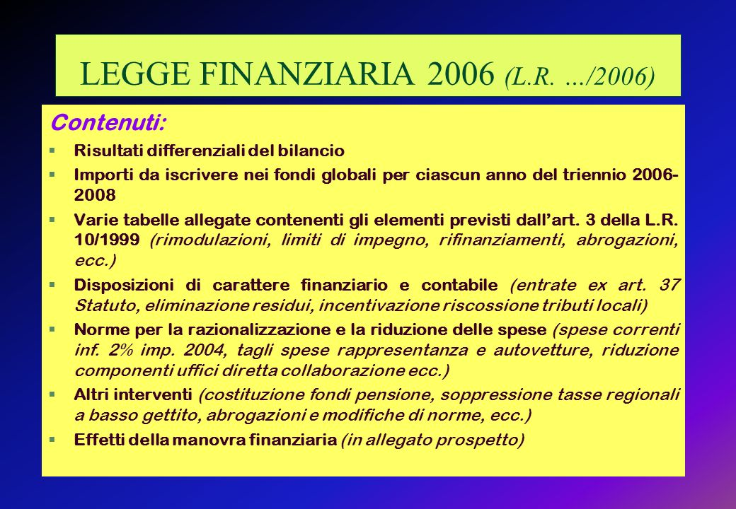 LEGGE FINANZIARIA 2006 (L.R. …/2006)