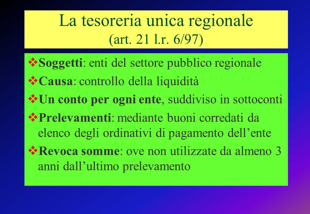 La tesoreria unica regionale (art. 21 l.r. 6/97)