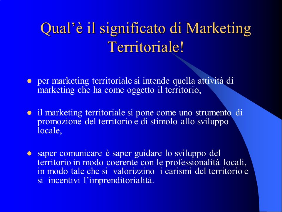 Qual'è il significato di Marketing Territoriale!
