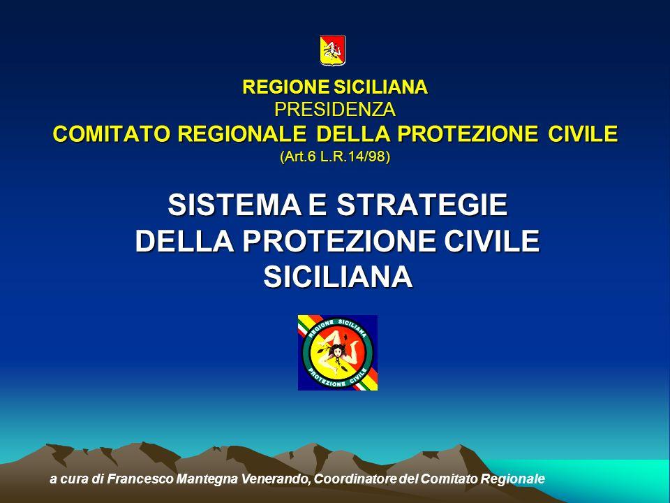 SISTEMA E STRATEGIE DELLA PROTEZIONE CIVILE SICILIANA