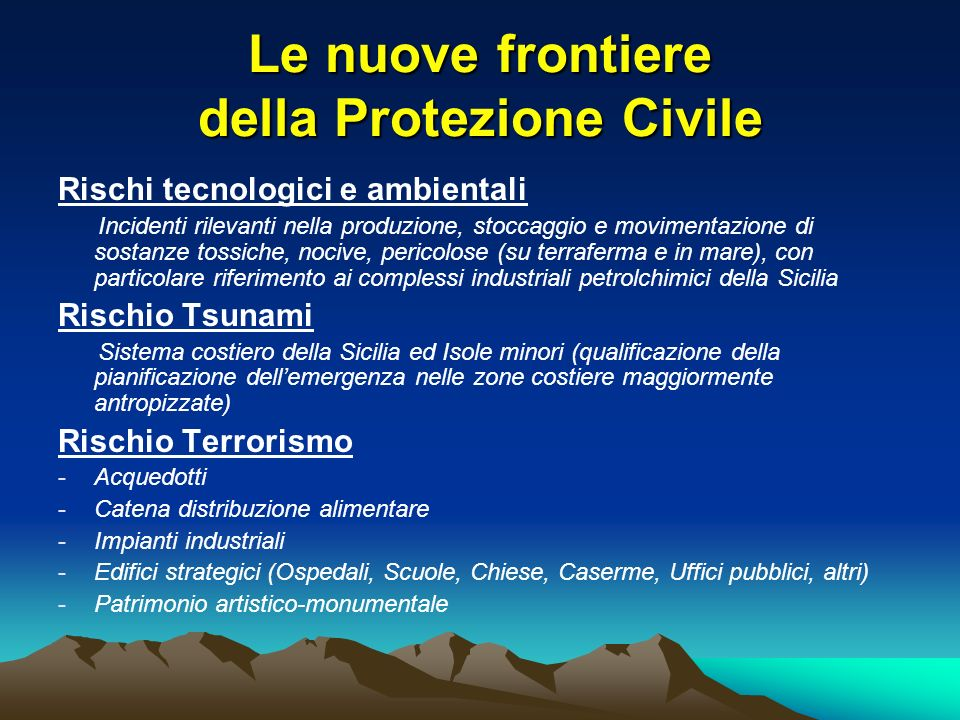 Le nuove frontiere della Protezione Civile