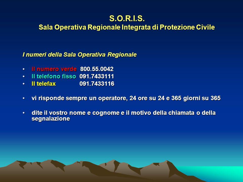 S.O.R.I.S. Sala Operativa Regionale Integrata di Protezione Civile