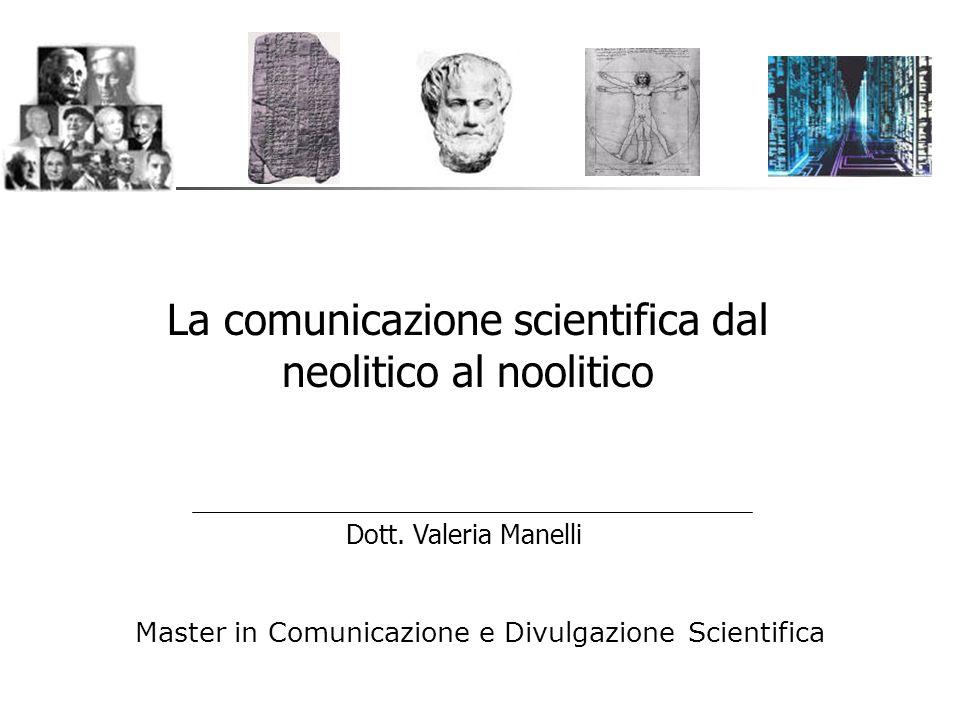 La comunicazione scientifica dal neolitico al noolitico