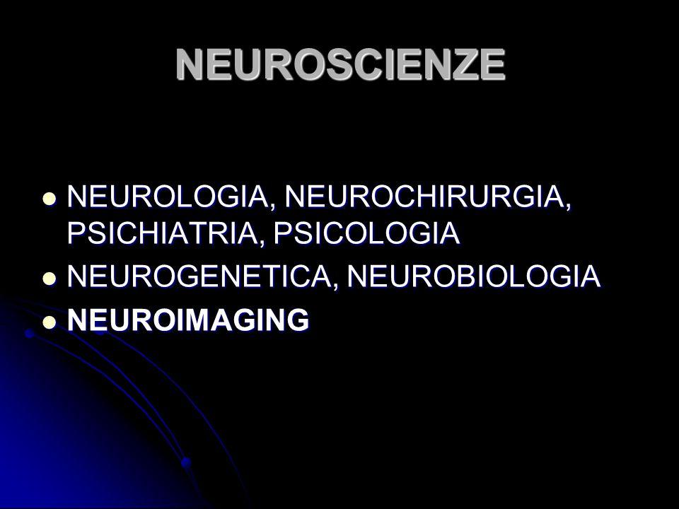 NEUROSCIENZE NEUROLOGIA, NEUROCHIRURGIA, PSICHIATRIA, PSICOLOGIA