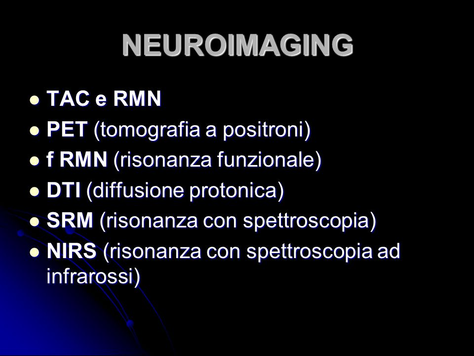 NEUROIMAGING TAC e RMN PET (tomografia a positroni)