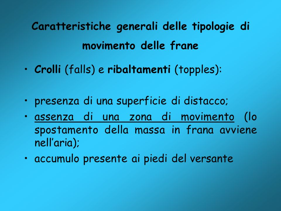 Caratteristiche generali delle tipologie di movimento delle frane