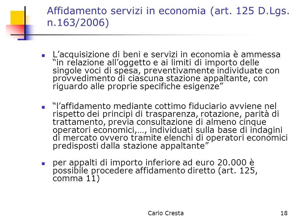 Affidamento servizi in economia (art. 125 D.Lgs. n.163/2006)
