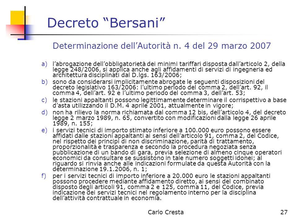 Decreto Bersani Determinazione dell'Autorità n. 4 del 29 marzo 2007