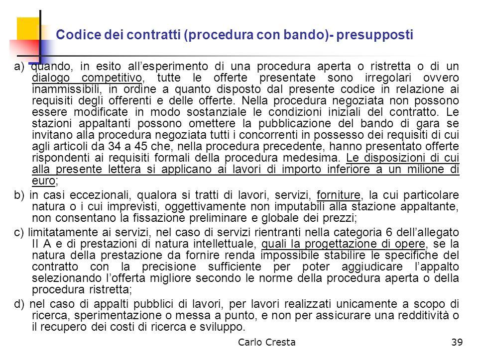 Codice dei contratti (procedura con bando)- presupposti