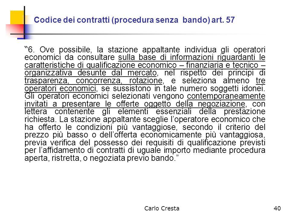Codice dei contratti (procedura senza bando) art. 57
