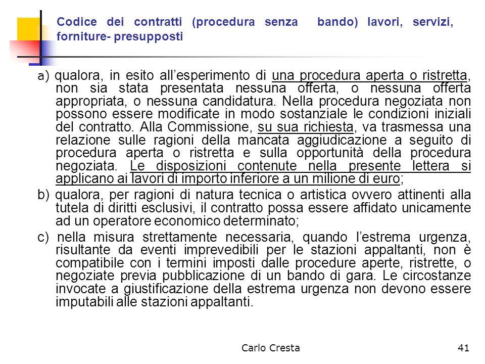 Codice dei contratti (procedura senza bando) lavori, servizi, forniture- presupposti