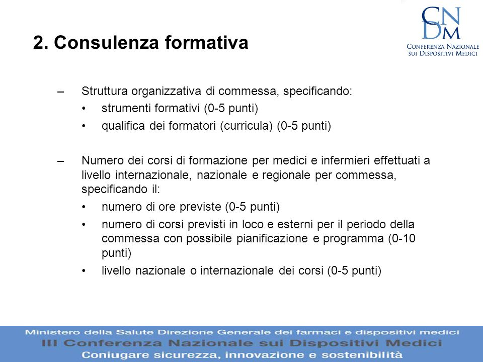 2. Consulenza formativa Struttura organizzativa di commessa, specificando: strumenti formativi (0-5 punti)