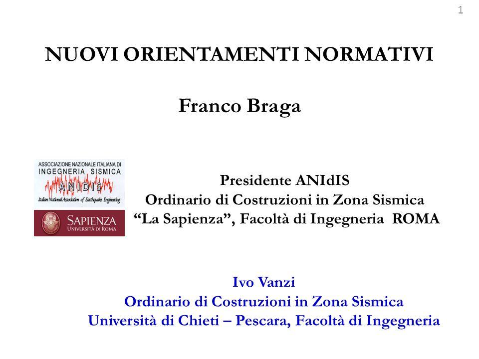 NUOVI ORIENTAMENTI NORMATIVI Franco Braga