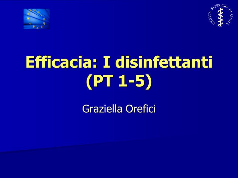 Efficacia: I disinfettanti (PT 1-5)