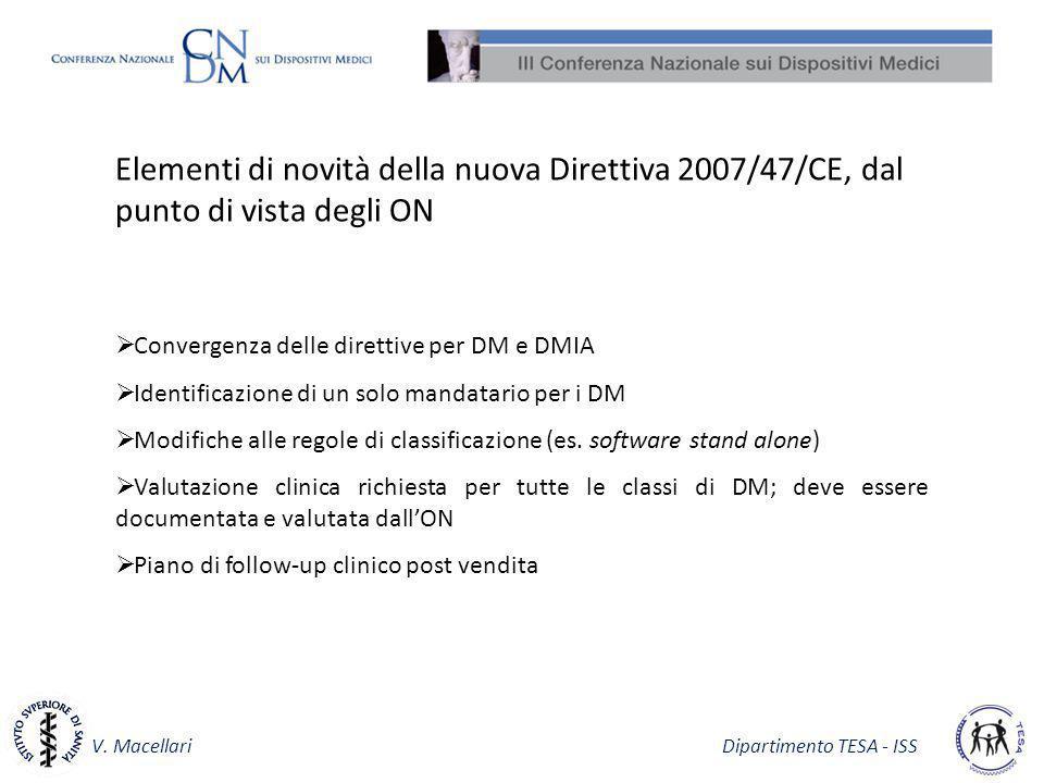Elementi di novità della nuova Direttiva 2007/47/CE, dal punto di vista degli ON
