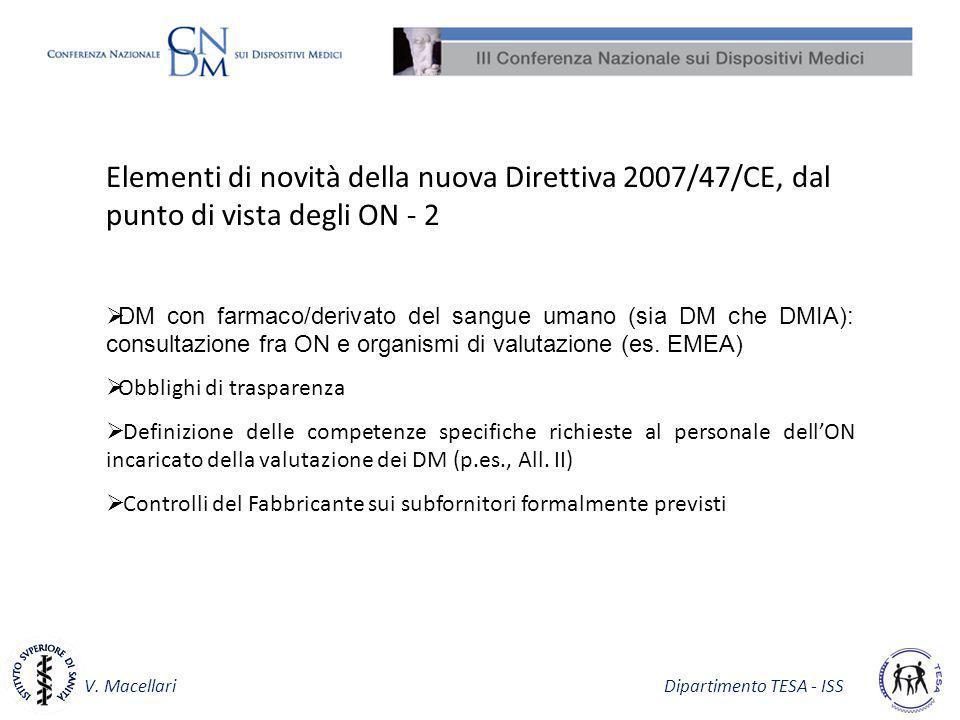 Elementi di novità della nuova Direttiva 2007/47/CE, dal punto di vista degli ON - 2