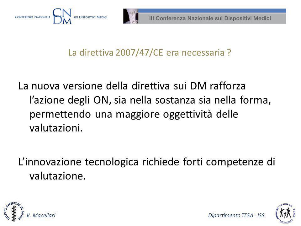 La direttiva 2007/47/CE era necessaria
