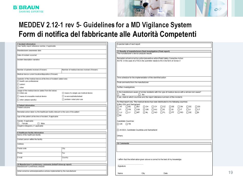 MEDDEV 2.12-1 rev 5- Guidelines for a MD Vigilance System Form di notifica del fabbricante alle Autorità Competenti