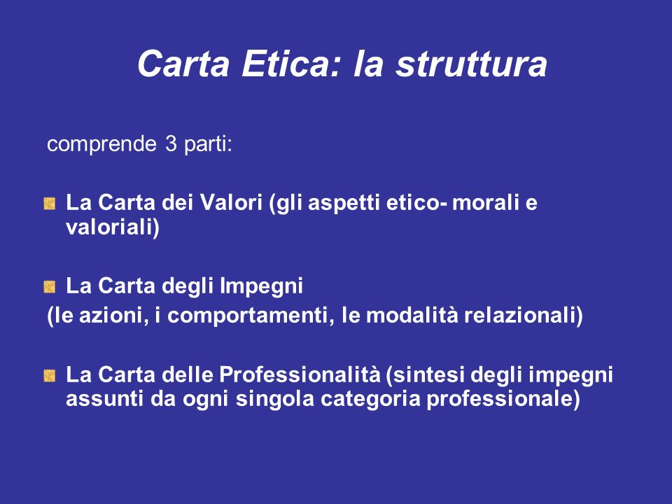 Carta Etica: la struttura