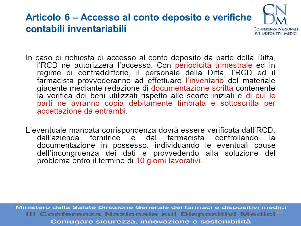 Articolo 6 – Accesso al conto deposito e verifiche contabili inventariabili
