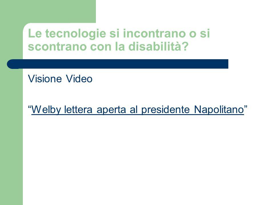 Le tecnologie si incontrano o si scontrano con la disabilità