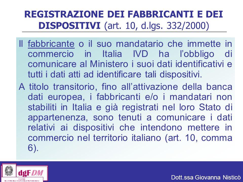 REGISTRAZIONE DEI FABBRICANTI E DEI DISPOSITIVI (art. 10, d. lgs