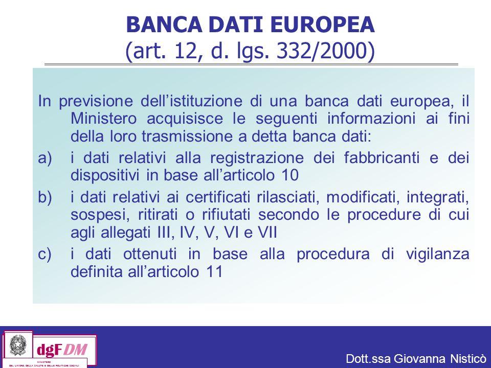 BANCA DATI EUROPEA (art. 12, d. lgs. 332/2000)
