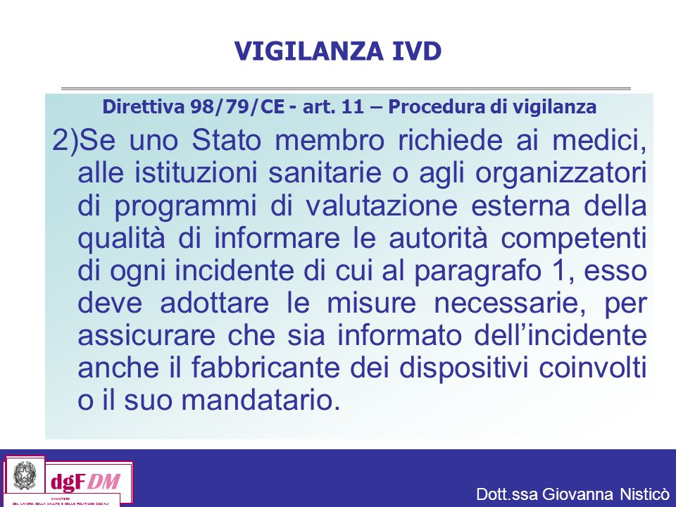 Direttiva 98/79/CE - art. 11 – Procedura di vigilanza