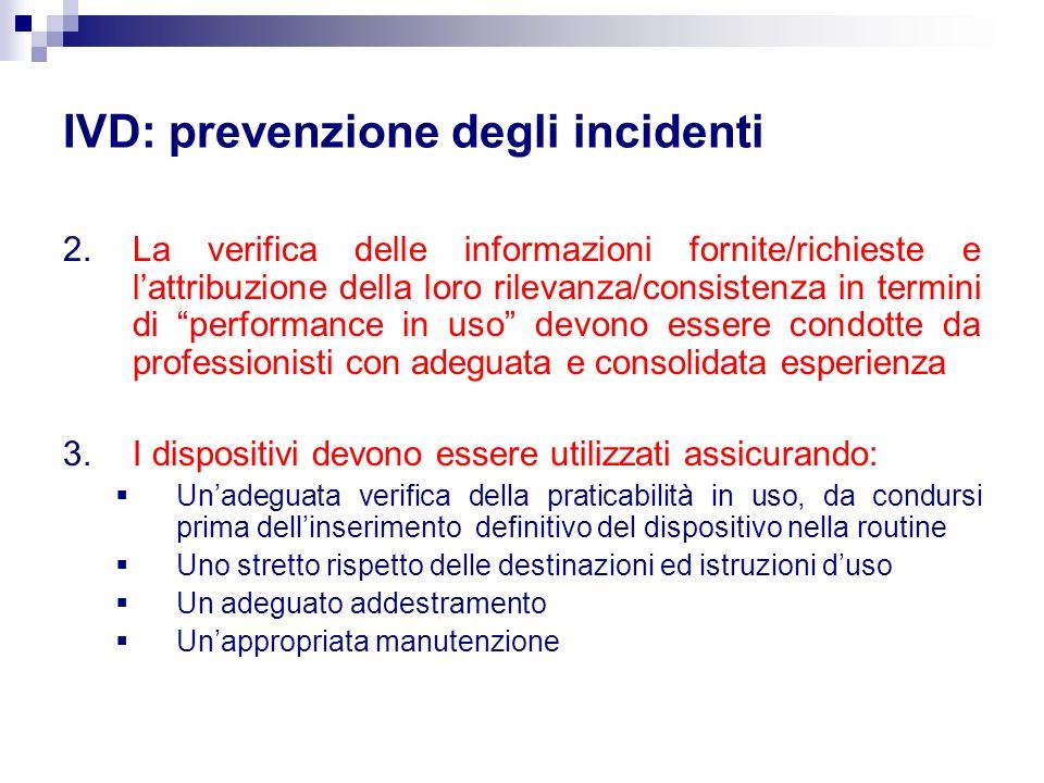 IVD: prevenzione degli incidenti