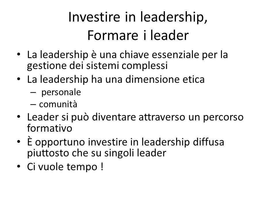 Investire in leadership, Formare i leader