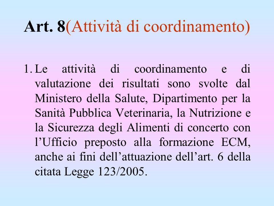 Art. 8(Attività di coordinamento)