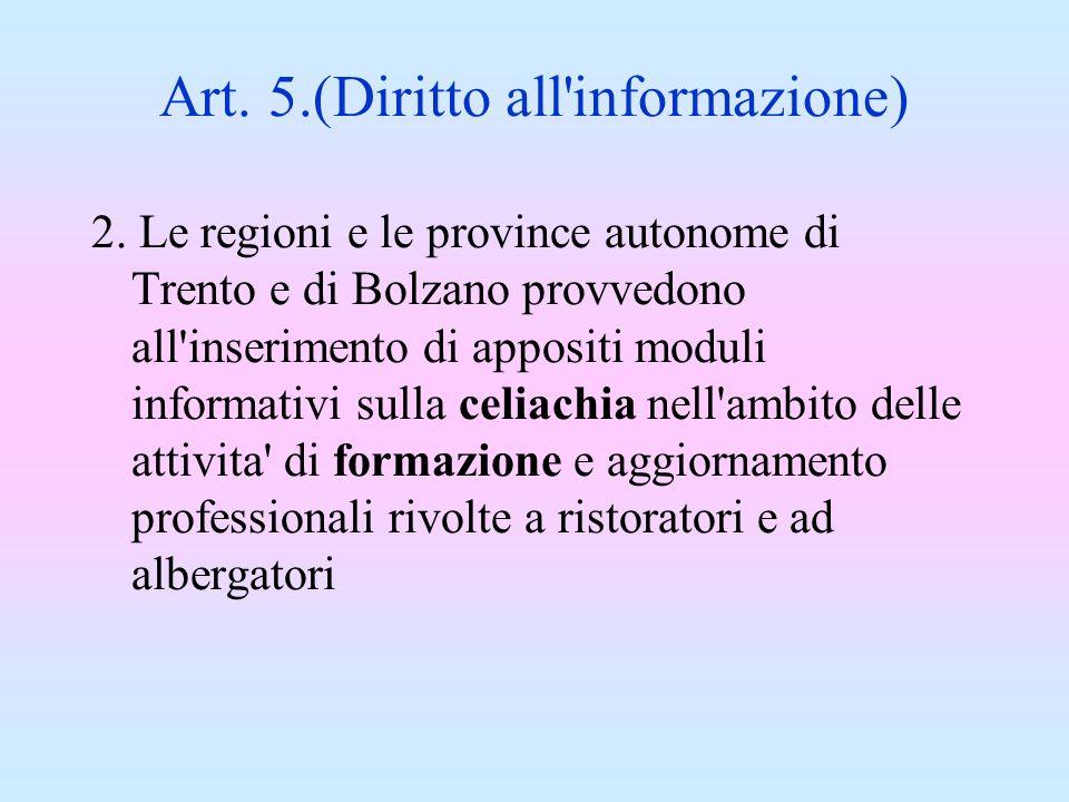 Art. 5.(Diritto all informazione)