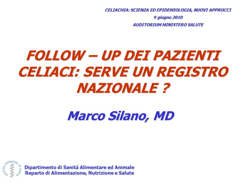 FOLLOW – UP DEI PAZIENTI CELIACI: SERVE UN REGISTRO NAZIONALE