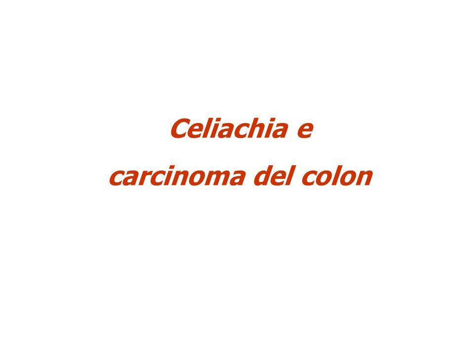 Celiachia e carcinoma del colon