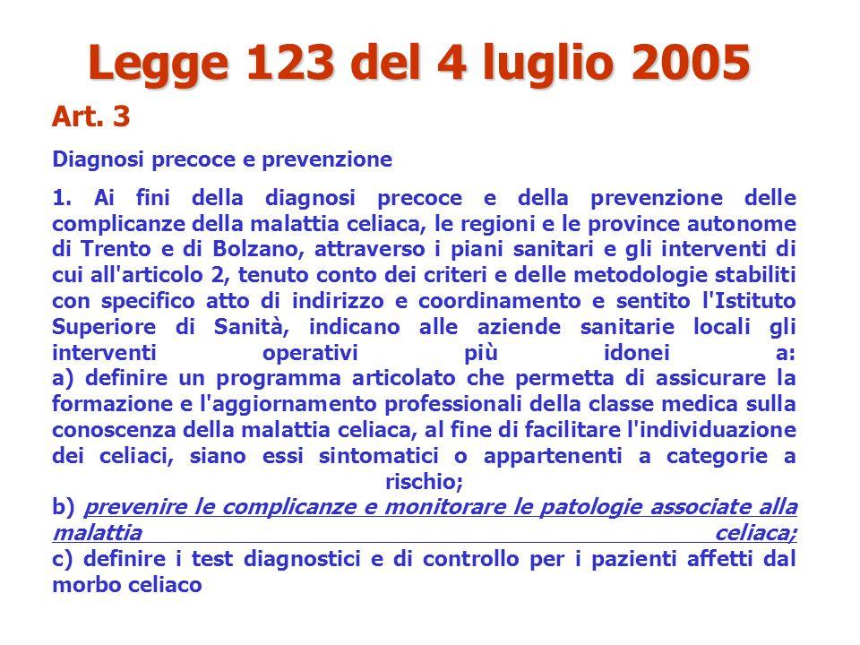 Legge 123 del 4 luglio 2005 Art. 3 Diagnosi precoce e prevenzione