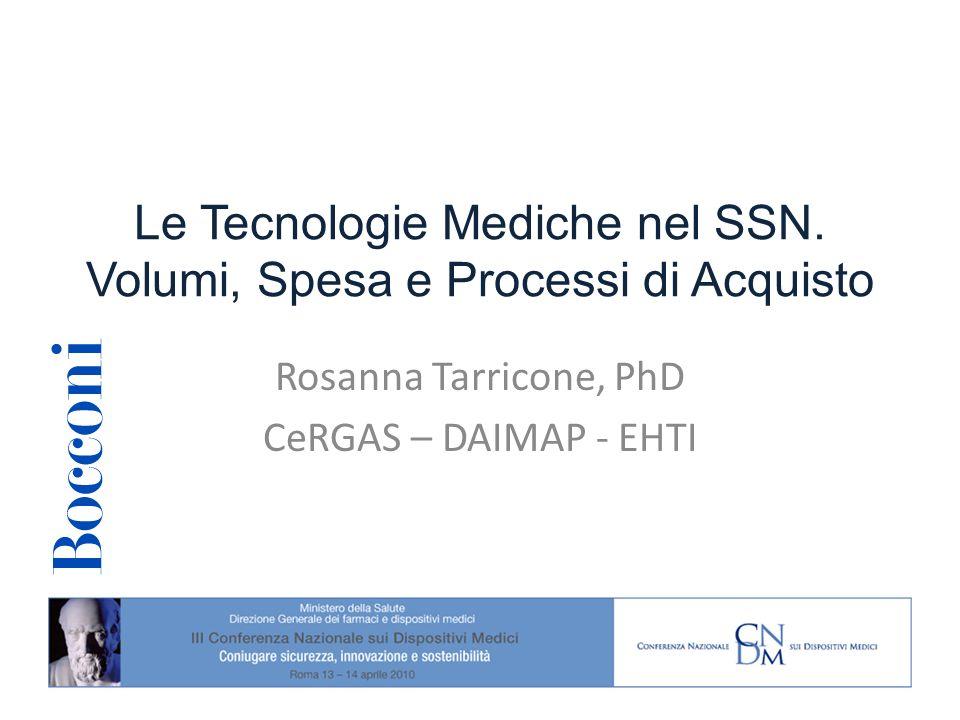 Le Tecnologie Mediche nel SSN. Volumi, Spesa e Processi di Acquisto