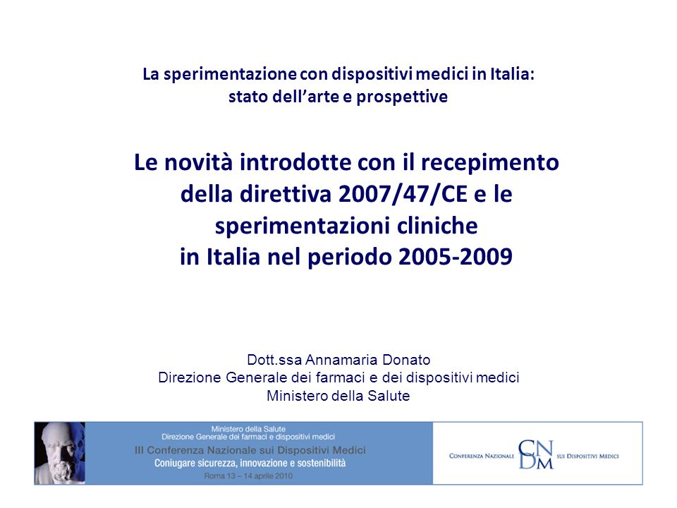 La sperimentazione con dispositivi medici in Italia: stato dell'arte e prospettive