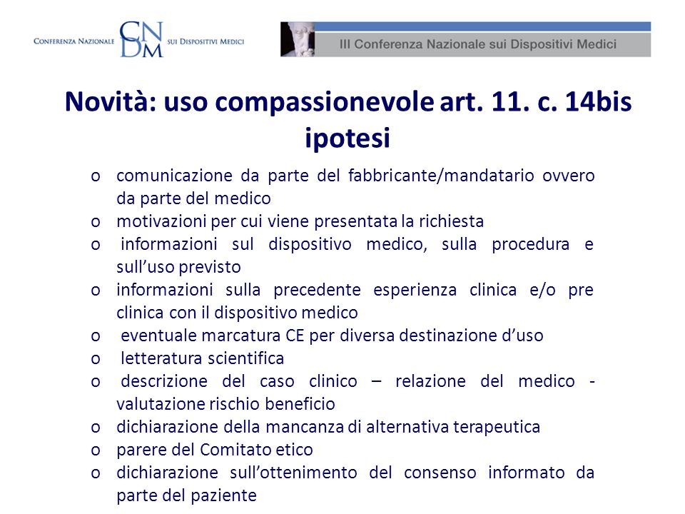 Novità: uso compassionevole art. 11. c. 14bis ipotesi